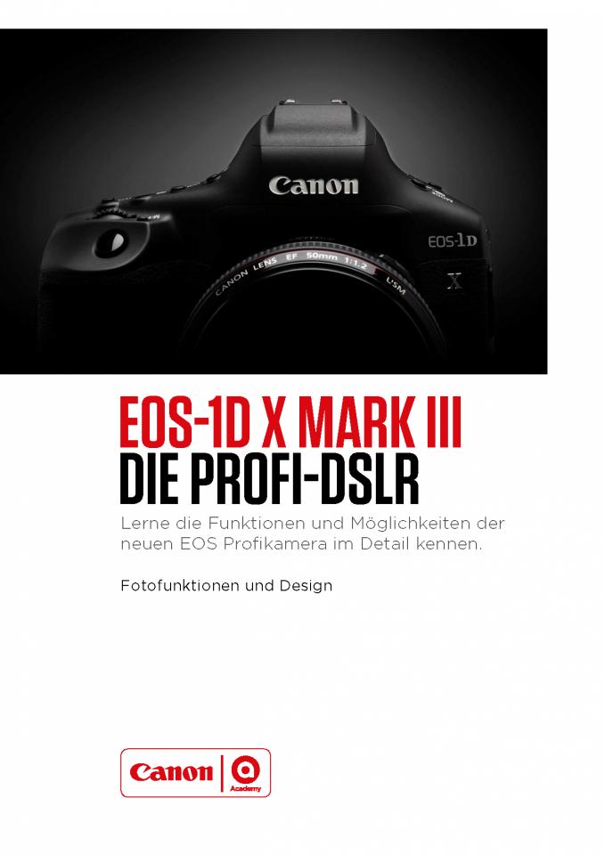 EOS-1D X Mark III Foto Leitfaden