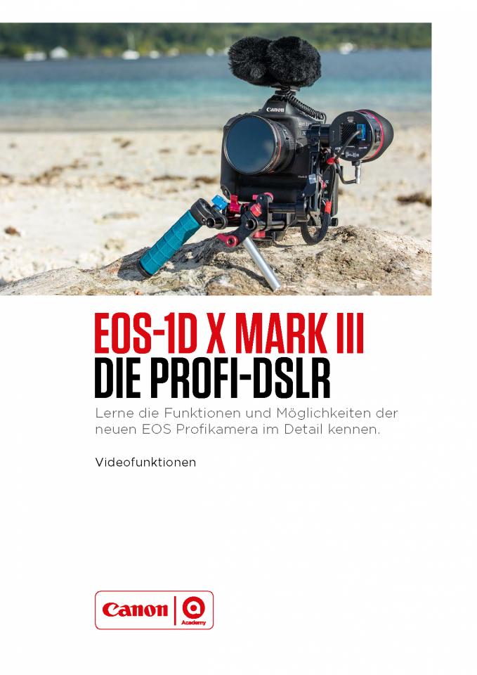 EOS-1D X Mark III Video Leitfaden